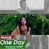 Exclusive Video | Nandy - One Day | Mp4 Download