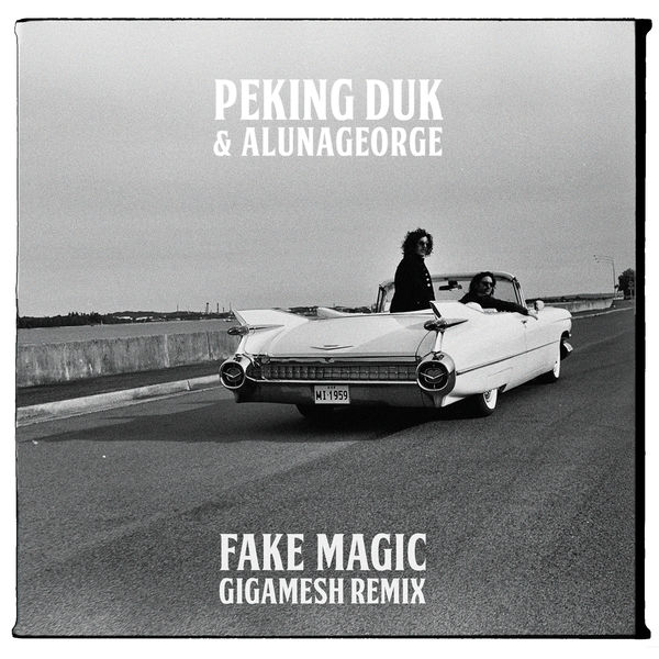 Peking Duk & AlunaGeorge - Fake Magic (Gigamesh Remix) - Single  Cover