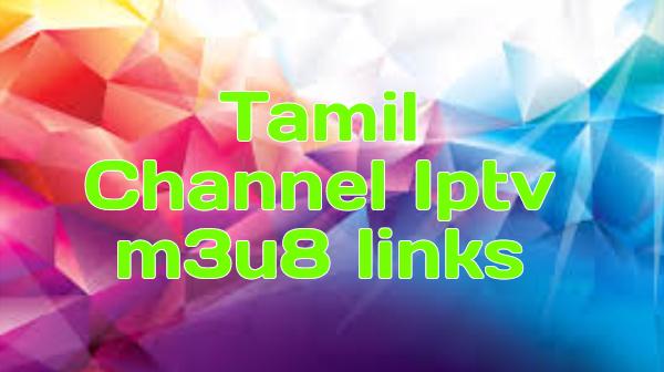 Tamil Channel Iptv m3u8 links