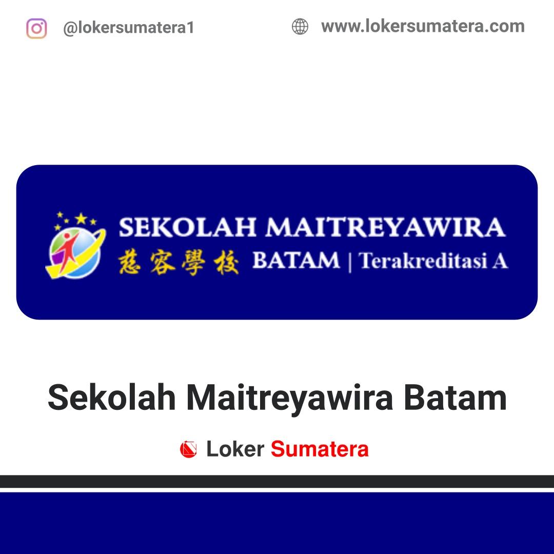 Lowongan Kerja Batam Sekolah Maitreyawira Batam April 2020 Loker New Project