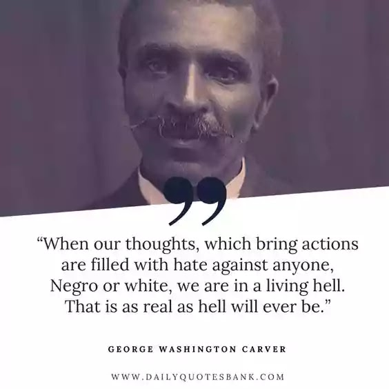 George Washington Carver Famous Quotes, Lines, Biography