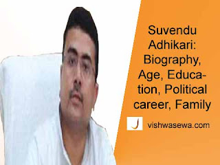 Suvendu Adhikari: Biography, Education, Political career