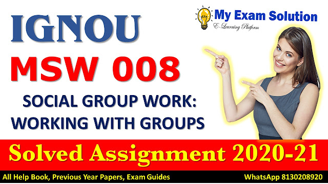 MSW 008 Solved Assignment 2020-21, IGNOU Solved Assignment 2020-21, MSW 008