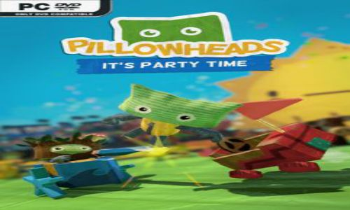 Download Pillowheads Its Party Time PLAZA Free For PC