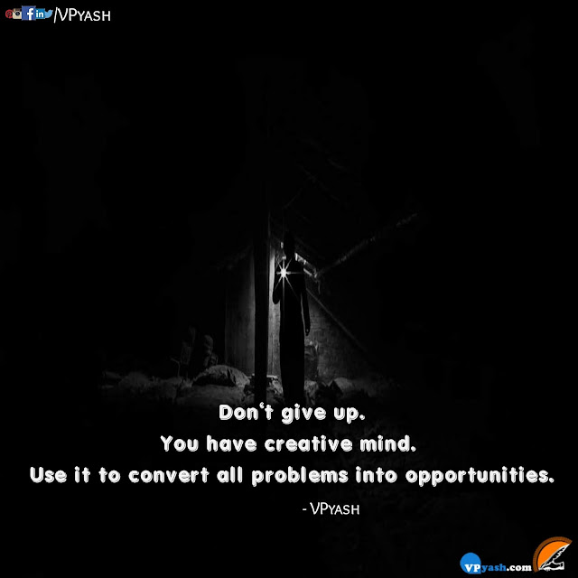 You have creative mind motivational quotes ispirational sayings Lessons