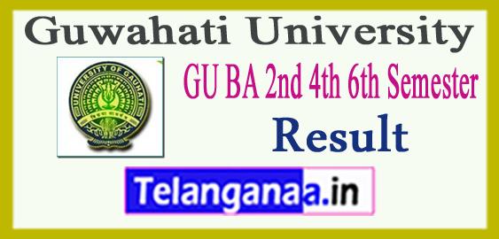 Gauhati University  BA 2nd 4th 6th Semester Result 2018