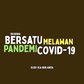 Resensi: Bersatu Melawan Pandemi COVID-19