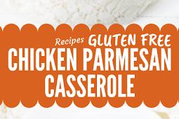 Chicken Parmesan Pasta Casserole Gluten free #glutenfree
