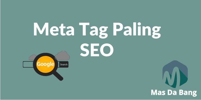 Cara Memasang Meta Tag SEO Friendly