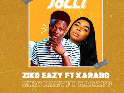 DOWNLOAD MP3: Ziko Eazy ft. Karabo - Jolli (Prod. Barobeatz)