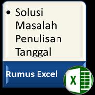 Mengatasi Masalah Penulisan Tanggal Di Excel