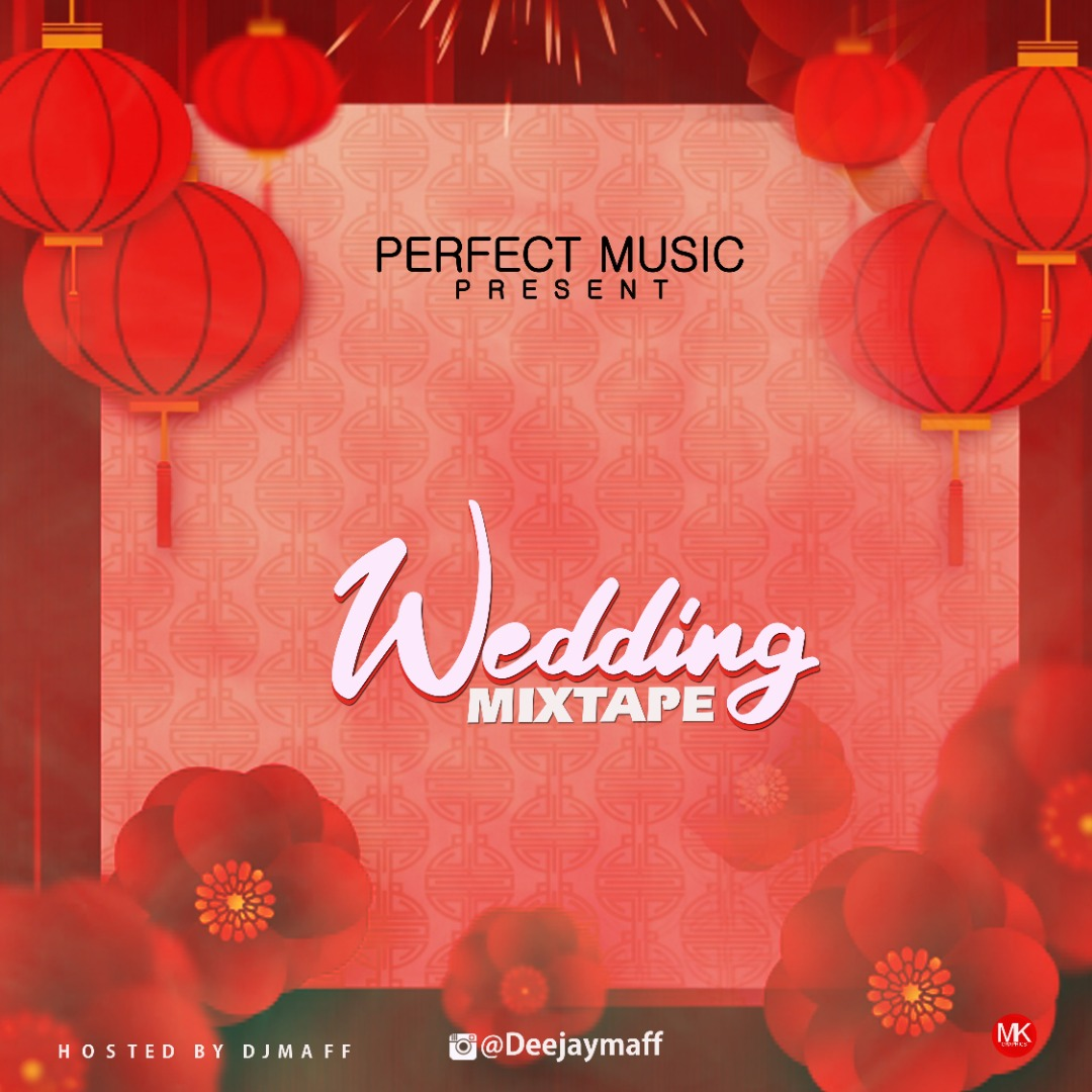 DJ Maff - Wedding Mix #Arewapublisize