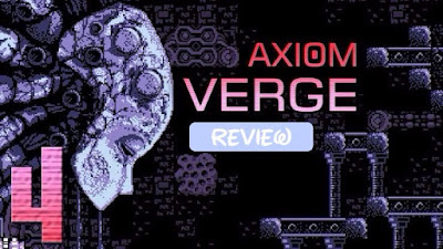 Axiom Verge Review