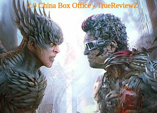 2.0 Box Office Collection | China | Day Wise | Worldwide