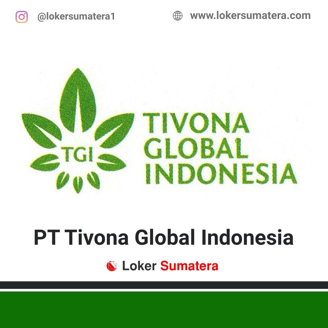 Lowongan Kerja Pekanbaru: PT Tivona Global Indonesia Oktober 2020