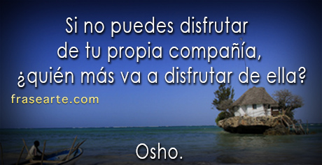 Tu propia compañía – Osho