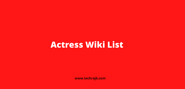 Actress Wiki List