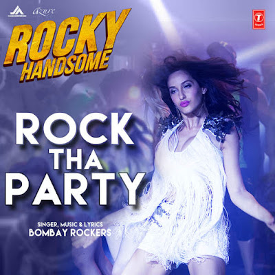 Rock The Party - Rocky Handsome (2016)