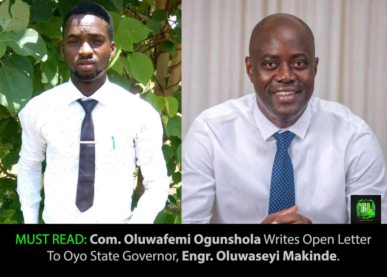 A Must Read Com Oluwafemi Ogunshola Writes Open Letter To Oyo State Governor Gov Oluwaseyi Makinde