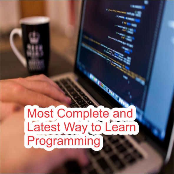 Most Complete and Latest Way to Learn Programming