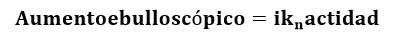 Expresión del aumento ebulloscópico
