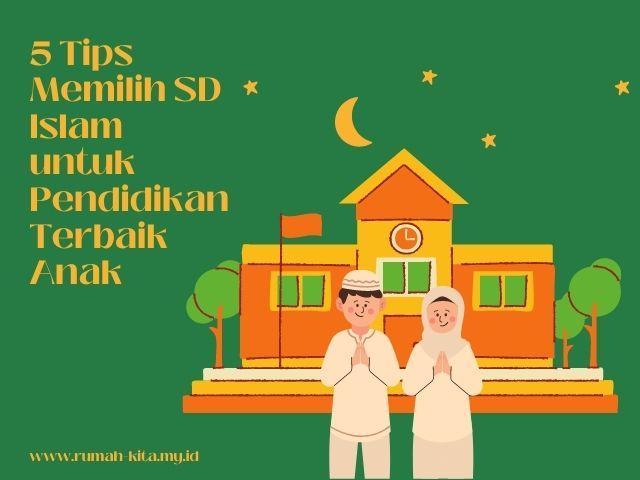 tips memilih SD islam