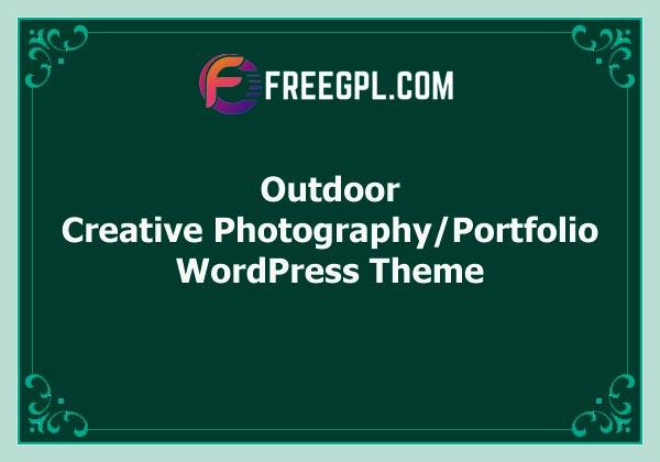 Outdoor – Creative Photography / Portfolio WordPress Theme Free Download