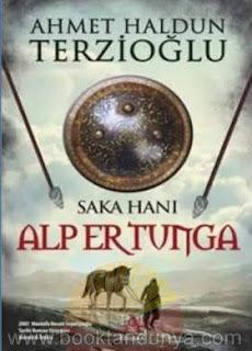 Ahmet Haldun Terzioğlu - Alp Er Tunga (Saka Hanı)