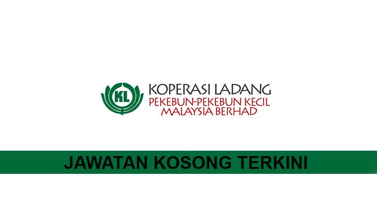 Kekosongan Terkini di Koperasi Ladang Pekebun-Pekebun Kecil Malaysia Berhad