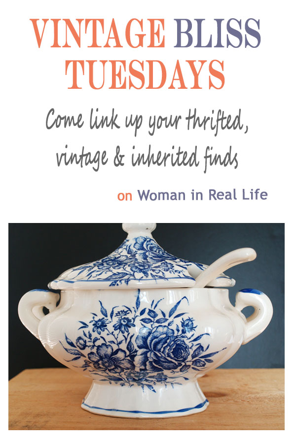 A Blue And White Soup Tureen & Vintage Bliss Tuesdays Linky Party - Come link up your thrifted, vintage and inherited finds