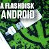 Cara Membuka Flashdisk di Android dengan Micro USB OTG Adapter