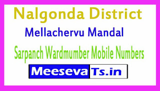 Mellachervu Mandal Sarpanch Wardmumber Mobile Numbers List Part II Nalgonda District in Telangana State