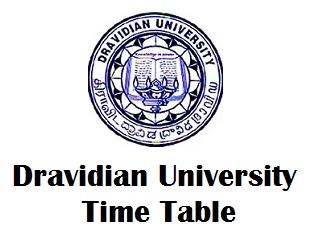 Dravidian University Kuppam Time Table 2020 PDF