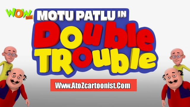 MOTU PATLU IN DOUBLE TROUBLE FULL MOVIE IN HINDI DOWNLOAD (1080P FULL HD)