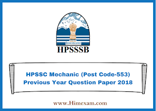HPSSC  Mechanic (Post Code-553) Previous Year  Question Paper 2018