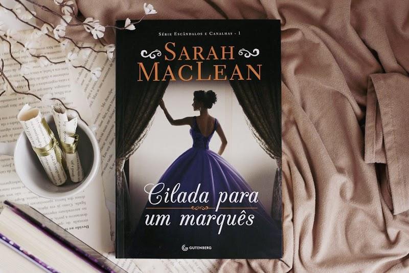 Cilada Para Um Marquês - Sarah MacLean 📕