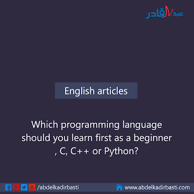Which programming language should you learn first as a beginner, C, C++ or Python