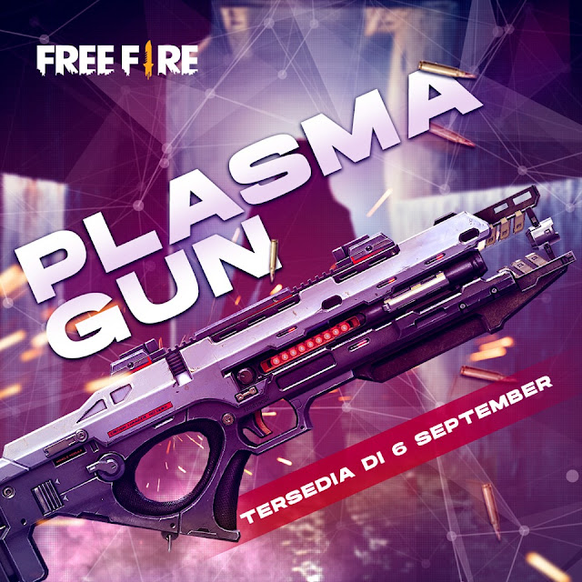 Bahas Kelebihan Plasma Gun Free Fire Live Server Update September