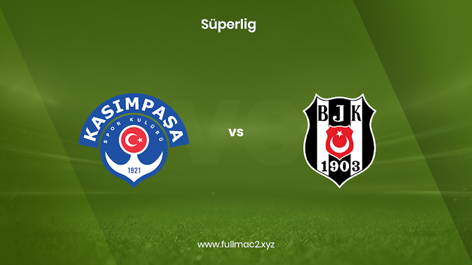 Kasımpaşa - Beşiktaş | 04.04.2021 | Full HD izle