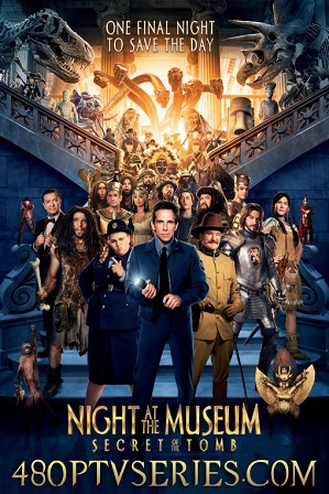 Night at the Museum Secret of the Tomb (2014) 300MB Full Hindi Dual Audio Movie Download 480p Bluray Free Watch Online Full Movie Download Worldfree4u 9xmovies