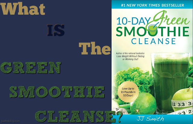 What is the green smoothie cleanse?