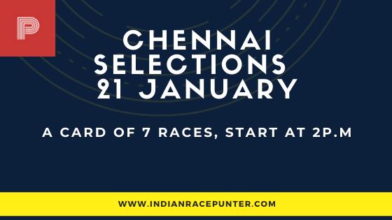 Chennai Race Selections 21 January