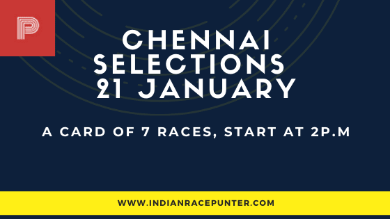 Chennai Race Selections 21 January