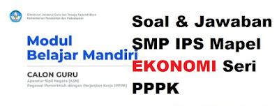Soal dan jawaban Maepl Ekonomi SMP IPS
