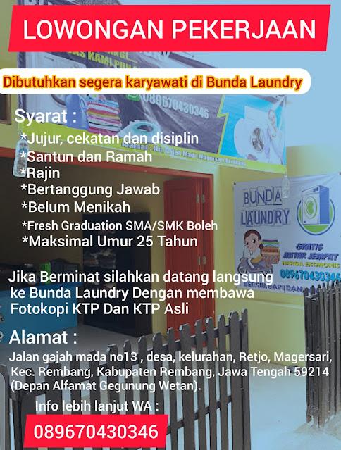 Lowongan Kerja Pegawai Bunda Laundry Rembang Hanya Bawa KTP Asli Dan Fotokopi