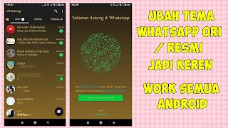 Cara Mengubah Tema Whatsapp Original / Resmi Untuk Semua Android