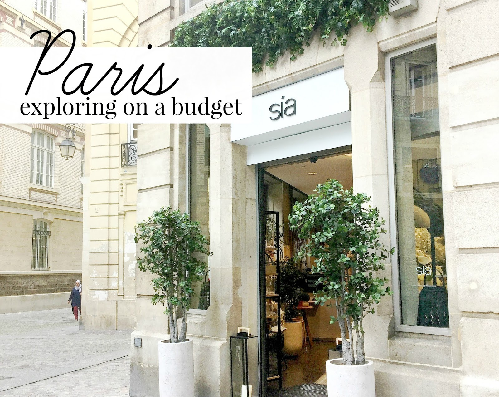 exploring paris on a budget, tips from a travel blogger