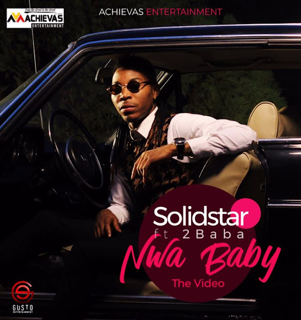Solidstar-nwa-baby-video-ft-2baba