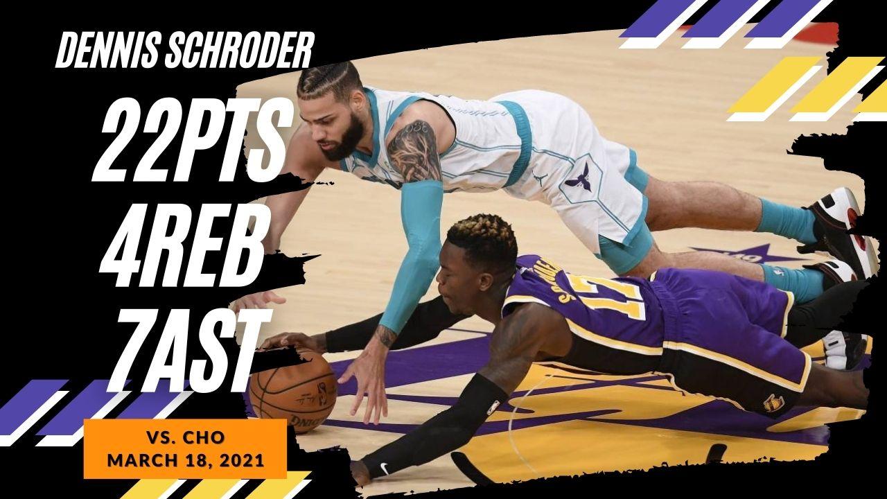 Dennis Schroder 22pts 7ast vs CHO | March 18, 2021 | 2020-21 NBA Season