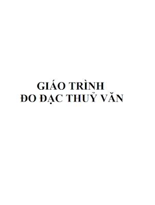[EBOOK] GIÁO TRÌNH ĐO ĐẠC THUỶ VĂN
